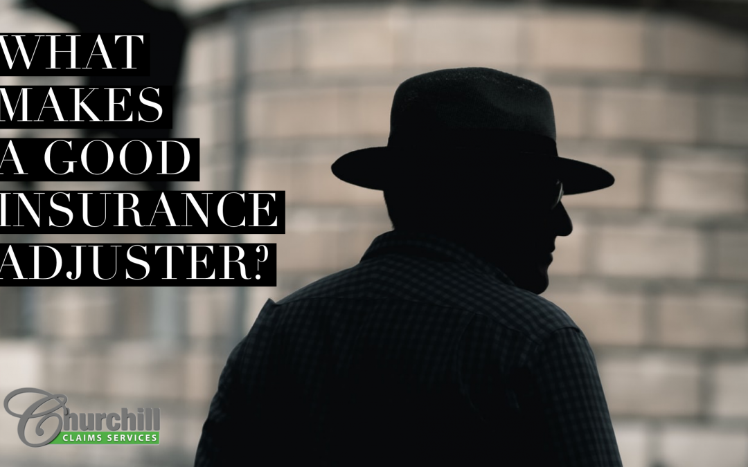 What Makes a Good Insurance Adjuster?
